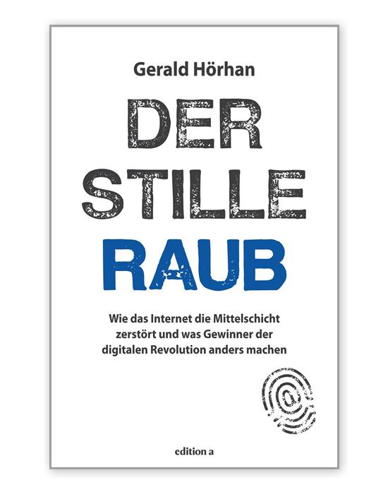 Der stille Raub Gerald Hörhan