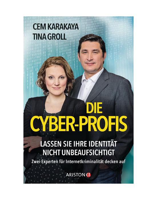 Die Cyber-Profis Cem Karakaya / Tina Groll