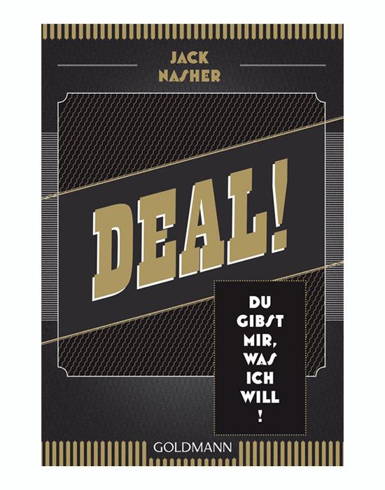 Deal! Du gibst mir, was ich will!  Jack Nasher