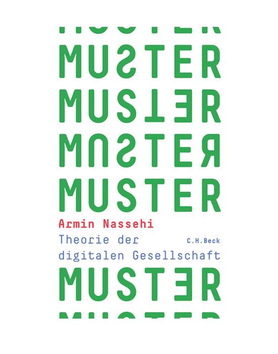 Muster - Theorie der digitalen Gesellschaft  Prof. Dr. Armin Nassehi