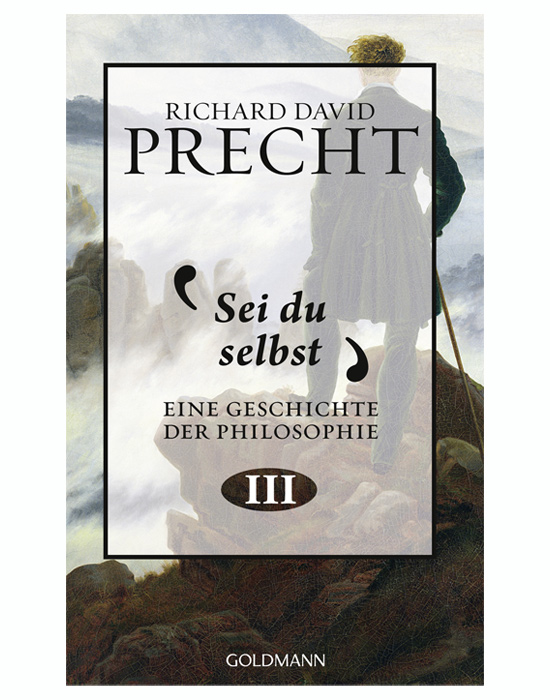 Sei du Selbst Richard David Precht