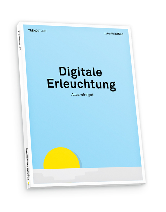 Digitale Erleuchtung M. Horx / C. Kappes / A. Clay