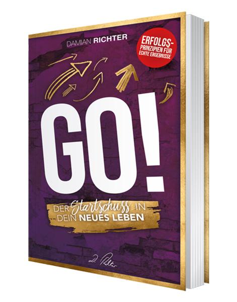 GO! DER STARTSCHUSS IN DEIN NEUES LEBEN Damian Richter