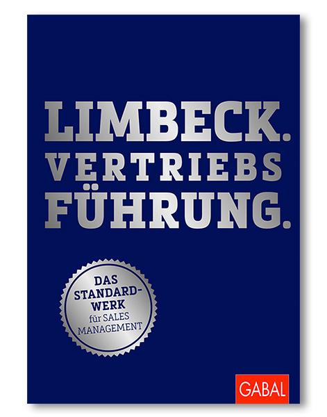 Limbeck.Vertriebsführung. Das Standardwerk für Sales Management Martin Limbeck