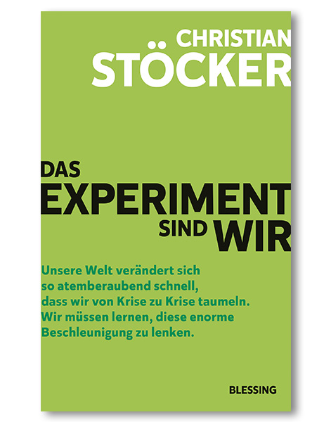 Das Experiment sind wir Prof. Dr. Christian Stöcker